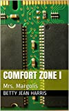Comfort Zone I: Mrs. Margolis