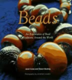 img - for Beads: An Exploration on Bead Traditions Around the World by Janet Coles (1997-10-20) book / textbook / text book
