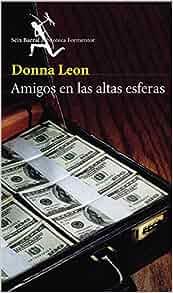 Amigos En Las Altas Esferas (Spanish Edition): Donna Leon