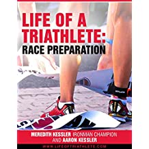 Life of a Triathlete: Race Preparation