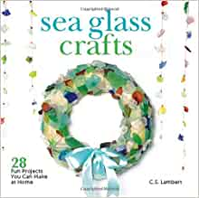 sea glass crafts 28 fun projects you can make at home c