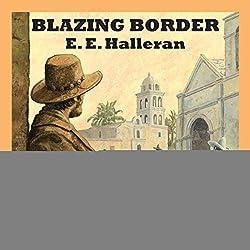 Blazing Border