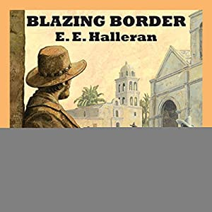 Blazing Border Audiobook