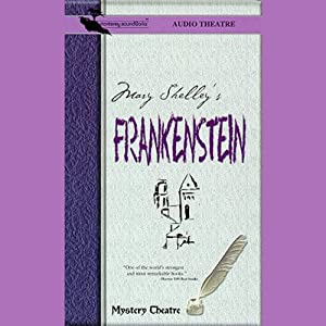 Frankenstein (Dramatized) Audiobook