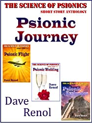 Psionic Journey (The Science of Psionics Short Book 5)