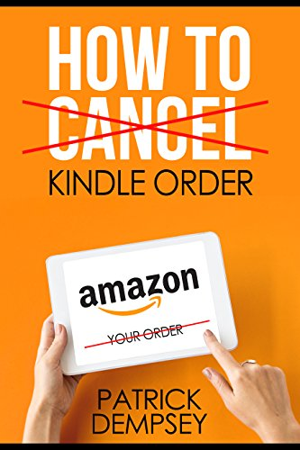 How to Cancel a Kindle Order: How to Return a Kindle Book and Get Refund - Simple Steps with Screenshots