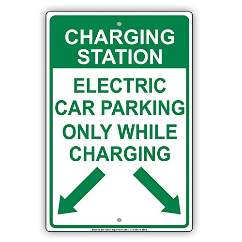(Charging Station Electric Car Parking Only While Charging With Graphic Restriction Alert Caution Warning Aluminum Metal Tin 12