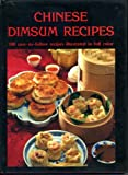 Chinese Dimsum Recipes, Outlet Book Company Staff and Random House Value Publishing Staff, 0517475111