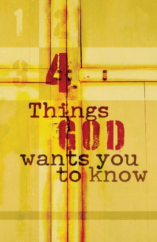 Four Things God Wants You to Know (Pack of 25) (Proclaiming the -
