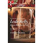 A Soldier's Christmas: I'll Be Home for Christmas/ Presents Under the Tree/ If Only in My Dreams | Leslie Kelly,Joanne Rock,Karen Foley