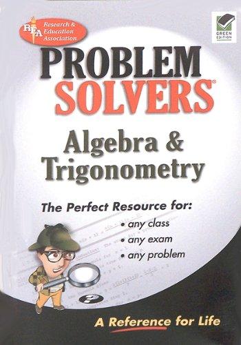 Download The Algebra & Trigonometry Problem Solver, Green Edition (Problem Solvers) ebook