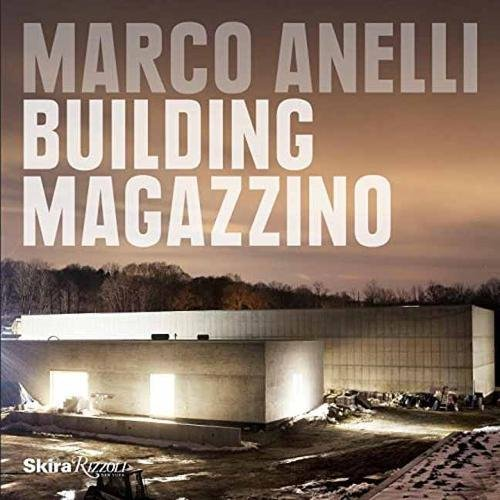 Marco Anelli: Building (Anelli Collection)