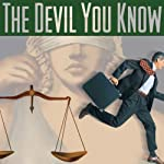 The Devil You Know: A Fully Performed Mystery Thriller Radio Play (Dramatized) | Robert Ingraham