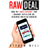 "Raw Deal: How the ""Uber Economy"" and Runaway Capitalism Are Screwing American Workers"