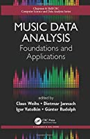 Music Data Analysis: Foundations and Applications Front Cover