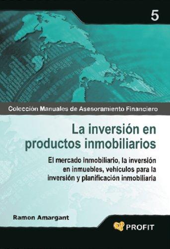 Descargar Libro La Inversion En Productos Inmobiliarios Ramon Amargant