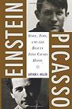 Einstein, Picasso, Arthur I. Miller, 0465018602