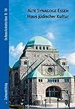Alte Synagoge Essen - Haus Judischer Kultur, Maier-Solgk, Frank and Mayer, Thomas, 3867111596