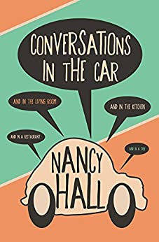 Conversations in the Car by [Hall, Nancy]