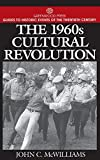 img - for The 1960s Cultural Revolution (Greenwood Press Guides to Historic Events of the Twentieth Century) book / textbook / text book