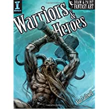 Paint Fantasy Art. Warriors