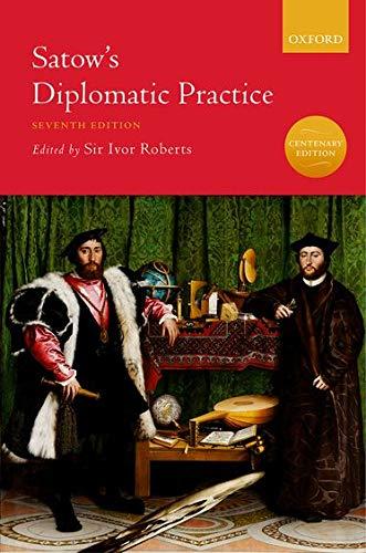 Satow's Diplomatic Practice: Amazon.co.uk: Roberts, Sir Ivor:  9780198739104: Books