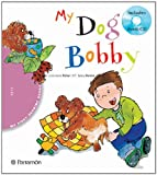 : MY DOG BOBBY. My first reading books (Spanish Edition)