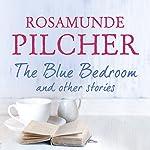 The Blue Bedroom | Rosamunde Pilcher
