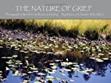 The Nature of Grief, Rebecca S., Rebecca Hauder, 1439264384