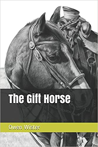 Amazon the gift horse owen wister alan nafzger westerns negle Images