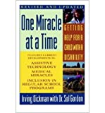 One Miracle at a Time, Irving R. Dickman and Sol Gordon, 0671634585