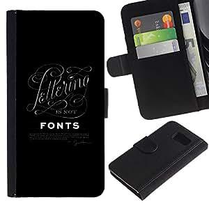 Graphic Case / Wallet Funda Cuero - Letters Black Poster - Samsung Galaxy S6 SM-G920