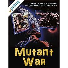 Mutant War