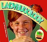 Ladybugology, Michael Elsohn Ross, 1575054353