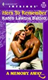 Hers to Remember, Karen Lawton Barrett, 0373225601
