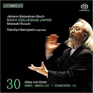 Bach: Cantatas, Vol 30 (BWV 51, Aria BWV 1127) /Bach Collegium Japan * Suzuki