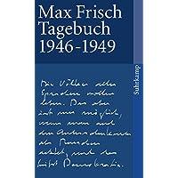Tagebuch 1946–1949 (suhrkamp taschenbuch, Band 1148)