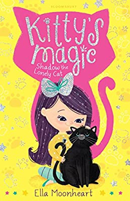 Kitty's Magic 2: Shadow the Lonely Cat (Kittys Magic 2)