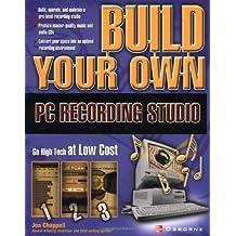 Build Your Own PC Recording Studio