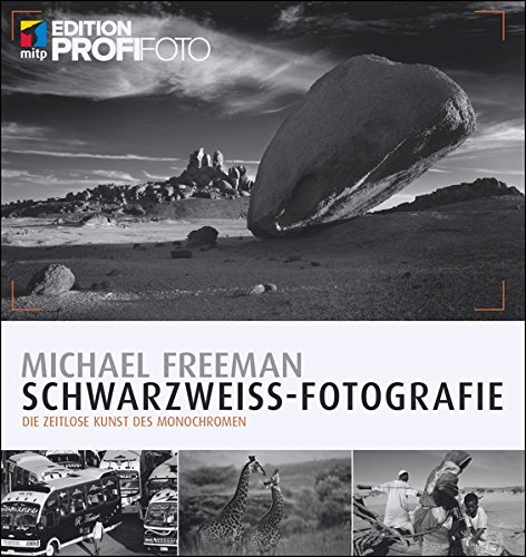 schwarzwei fotografie die zeitlose kunst des monochromen edition profifoto german edition