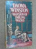 Mansion of Smiling Masks, Daoma Winston, 0441519369