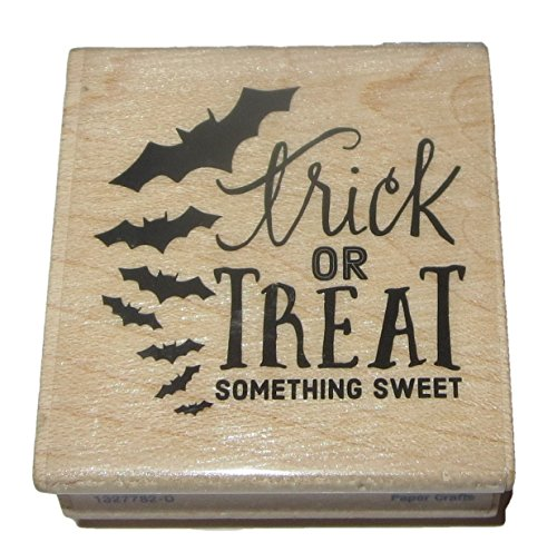 Trick or Treat Something Sweet Rubber Stamp Wood Mounted Bats ()