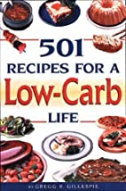 501 Recipes for a Low-Carb Life by…