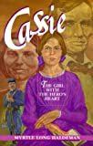 img - for Cassie: The Girl with the Hero's Heart book / textbook / text book