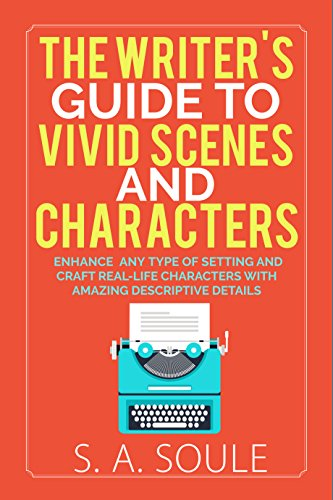 The writers guide to vivid scenes and characters fiction writing the writers guide to vivid scenes and characters fiction writing tools book 3 by fandeluxe Images
