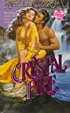 Crystal Fire, Kathleen Morgan, 0505520656