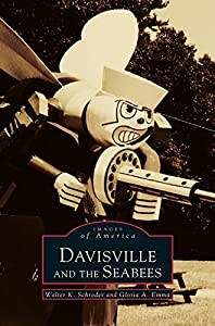 Davisville and the Seabees from Arcadia Publishing Library Editions