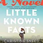 Little Known Facts | Christine Sneed