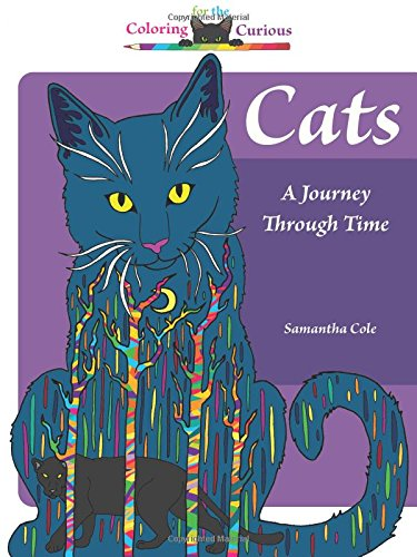 Cats: A Journey Through Time, Coloring for the Curious (Coloring Book) -