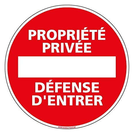 Protection Anti-UV Propri/ét/é Priv/ée D/éfense dEntrer Plastique rigide PVC 1,5 mm Panneau Double Face au Dos Diam/ètre 125 mm